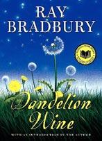 Ray Bradbury's Dandelion Wine