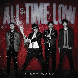 "All Time Low ""Dirty Work"""