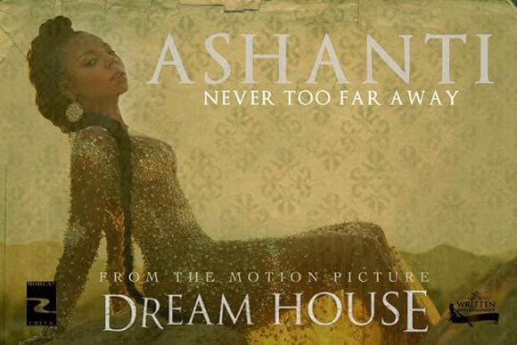 Ashanti 'Never Too Far Away'