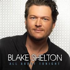 """Blake Shelton """"All About Tonight"""""""