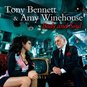 "Tony Bennett and Amy Winehouse ""Body and Soul"""