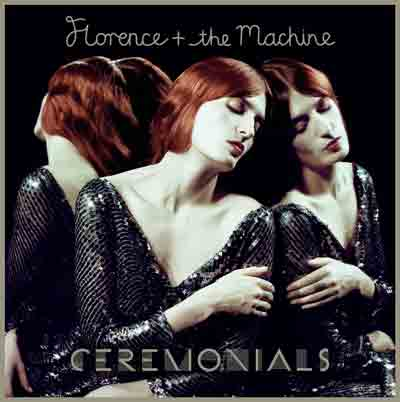 Florence + and The Machine Ceremonials