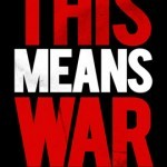 This Means War Teaser Poster