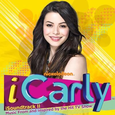 iCARLY - iSoundtrack II - Music From And Inspired By The Hit TV Show