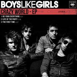 Boys Like Girls Crazy World EP
