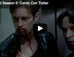 True Blood Comic Con Trailer Season 5
