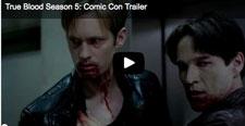True Blood Comic Con Trailer Season 5