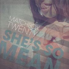 Matchbox Twenty She's So Mean