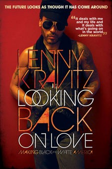Lenny Kravitz Looking Back on Love