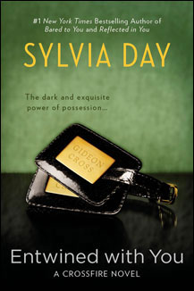 Sylvia Day's Entwined With You