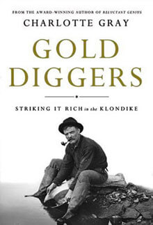 Gold Diggers Striking It Rich in the Klondike