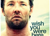 Wish You Were Here Poster and Trailer