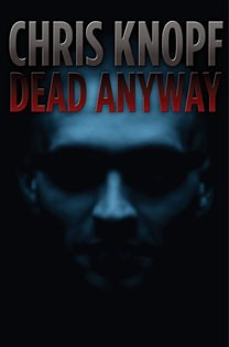 Dead Anyway Book Review
