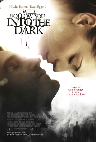 I Will Follow You Into the Dark Poster and Trailer