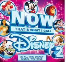 NOW That's What I Call Disney 2