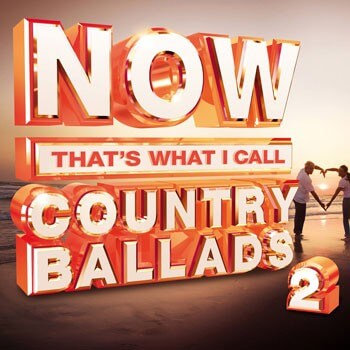 Now That's What I Call Country Ballads 2 Track List