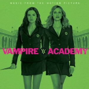 Vampire Academy Soundtrack
