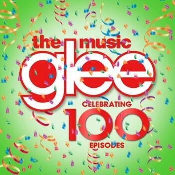 Glee 100 Episodes Music