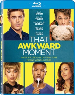 That Awkward Moment Blu-ray Review
