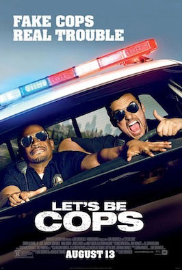 Let's Be Cops Redband Trailer