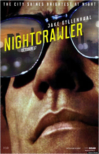 Nightcrawler New Trailer and Release Date