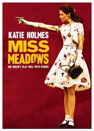 Miss Meadows Trailer with Katie Holmes