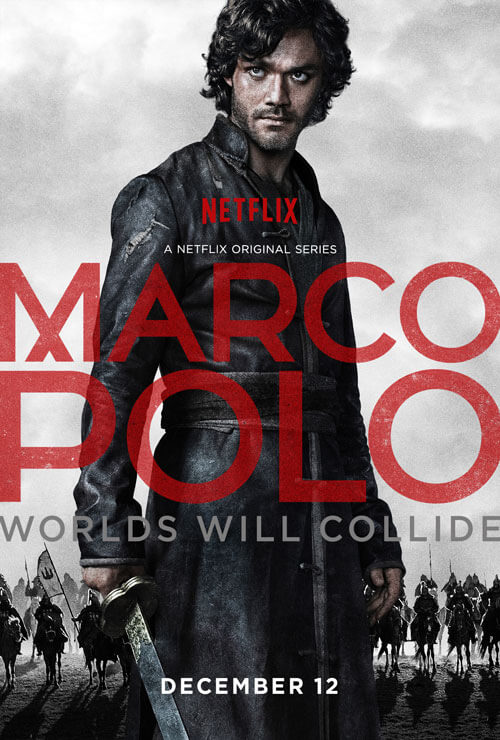 Poster for Netflix's Marco Polo