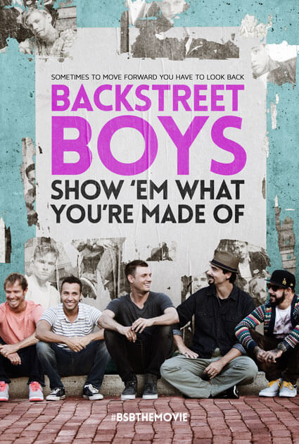 Backstreet Boys Show 'Em What You're Made Of Trailer and Poster
