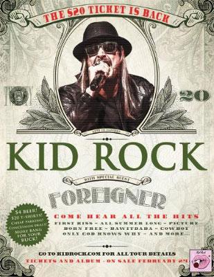 Kid Rock 20 Dollar Ticket Tour Dates