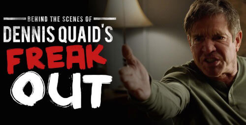 Dennis Quaid Freak Out Video from Funny or Die