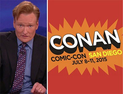 Conan Will Broadcast from the San Diego Comic Con