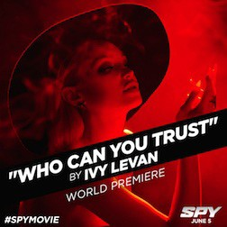 Spy Title Song Who Can You Trust Music Video