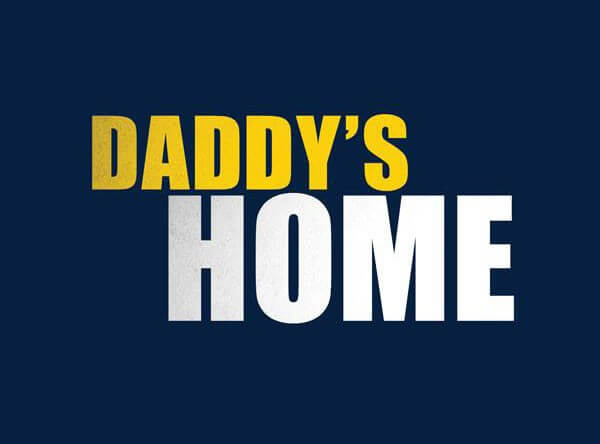 Daddy's Home First Trailer with Mark Wahlberg and Will Ferrell