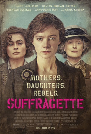 Suffragette Poster and Video Honor Women's Equality Day