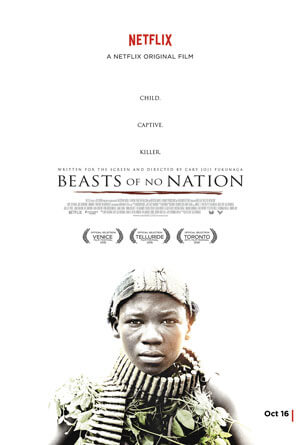 Beasts of No Nation Trailer and Poster