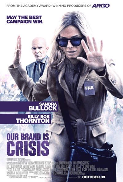 Our Brand is Crisis Poster with Sandra Bullock