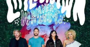 Little Big Town Wanderlust