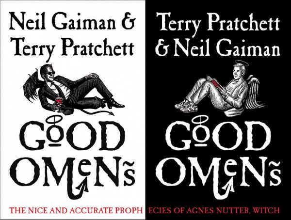 Good Omens by Neil Gaiman and Terry Prachett