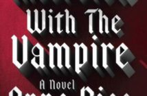 Anne Rice's Interview with the Vampire