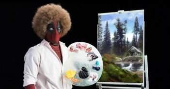 Deadpool 2 as Bob Ross