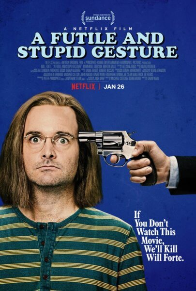 A Futile and Stupid Gesture Trailer and Poster