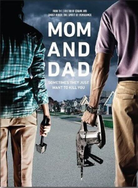 Mom and Dad Poster and Trailer