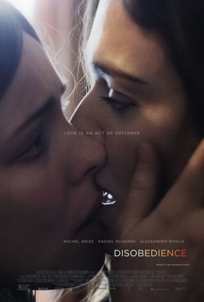 Disobedience Poster and Trailer