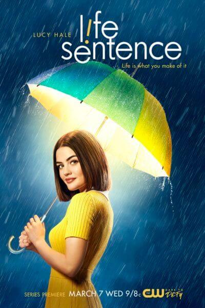 Life Sentence Season 1 Lucy Hale Poster