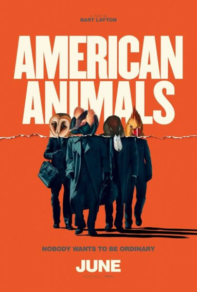 American Animals Trailer and Poster
