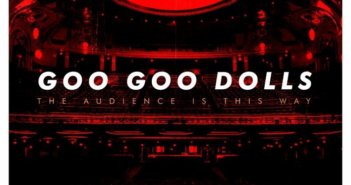 Goo Goo Dolls Live Album The Audience is This Way