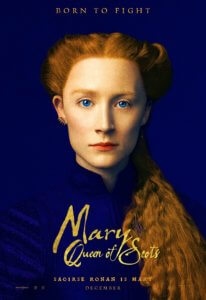 Mary Queen of Scots Saoirse Ronan Poster