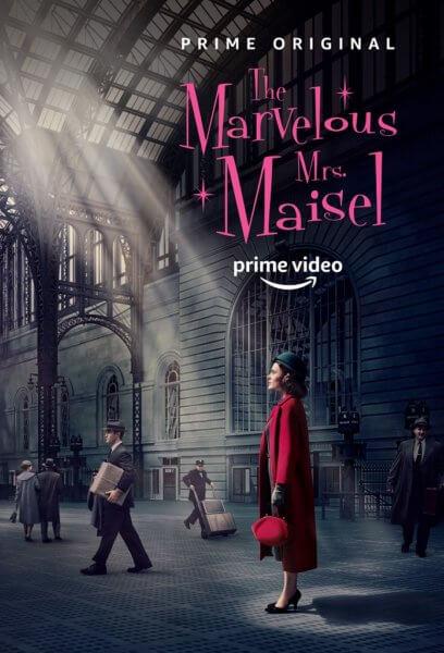 The Marvelous Mrs. Maisel Poster