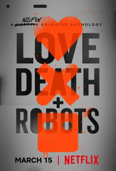Love Death and Robots