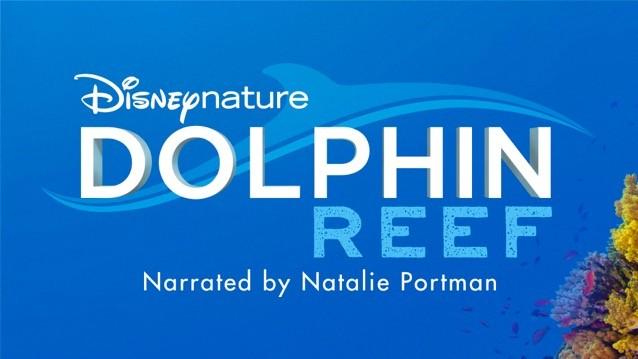 Disneynature's Dolphin reef